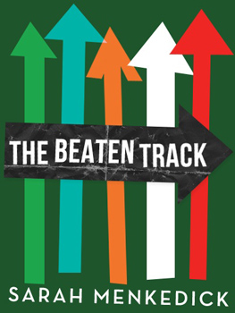 The Beaten Track by Sarah Menkedick